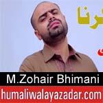 http://www.humaliwalayazadar.com/2018/04/mohammad-zohair-bhimani-manqabat-2018-19.html