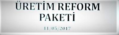 Üretim Reform Paketi Nedir?