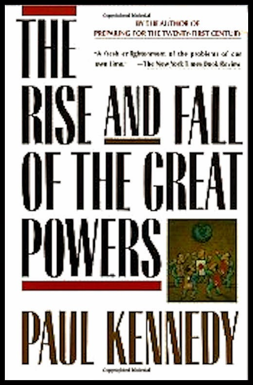 4 Alessandro-Bacci-Middle-East-Blog-Books-Worth-Reading-Kennedy-The-Rise-and-Fall-of-the-Great-Powers