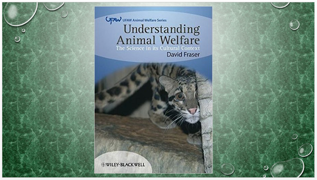 Understanding Animal Welfare: The Science in its Cultural Context (1st Edition)