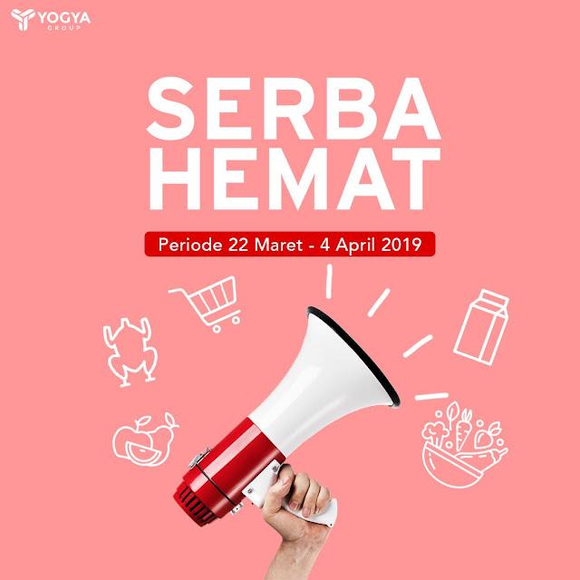 #Yogya - #Promo #Katalog Serba Hemat Periode 22 Maret - 04 April 2019