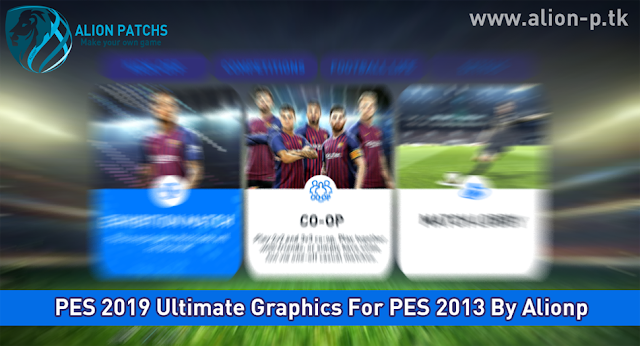 PES 2013 Like 2019 Graphic