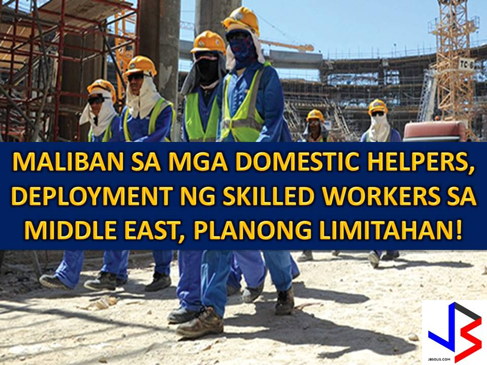 The Department of Labor and Employment (DOLE) is carefully studying the possibility of limiting the numbers of Overseas Filipino Workers (OFW) being deployed in the Middle East.  In a media forum, DOLE Secretary Silvestre Bello III said, the possible limitation will not only cover the domestic helpers but also with the skilled workers.  Last February, Bello warns that DOLE will suspend the deployment of domestic workers in Middle East if another worker will get executed.
