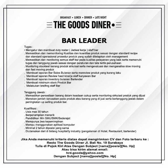 Restoran The Goods Diner Buka Lowongan Kerja Posisi Bar Leader Lulusan SMA Sederajat