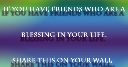 You're A Blessing. If You Have Friends Who Are