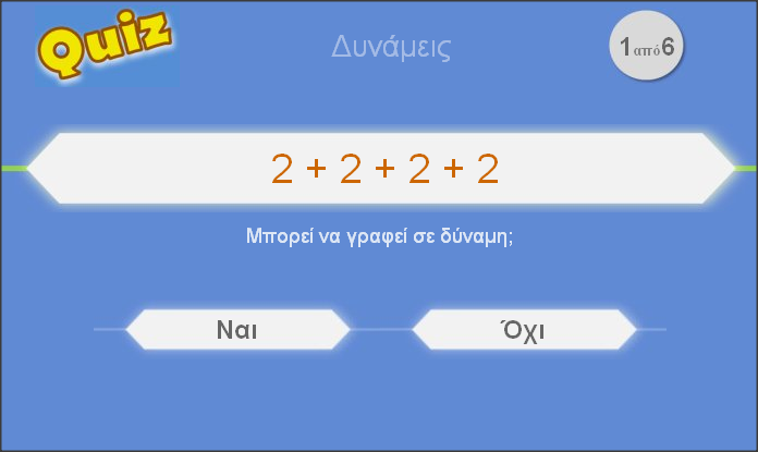 http://www.inschool.gr/G6/MATH/DYNAMEIS-PRAC-G6-MATH-MYtriviaBLUE-1409200804-tzortzisk/index.html