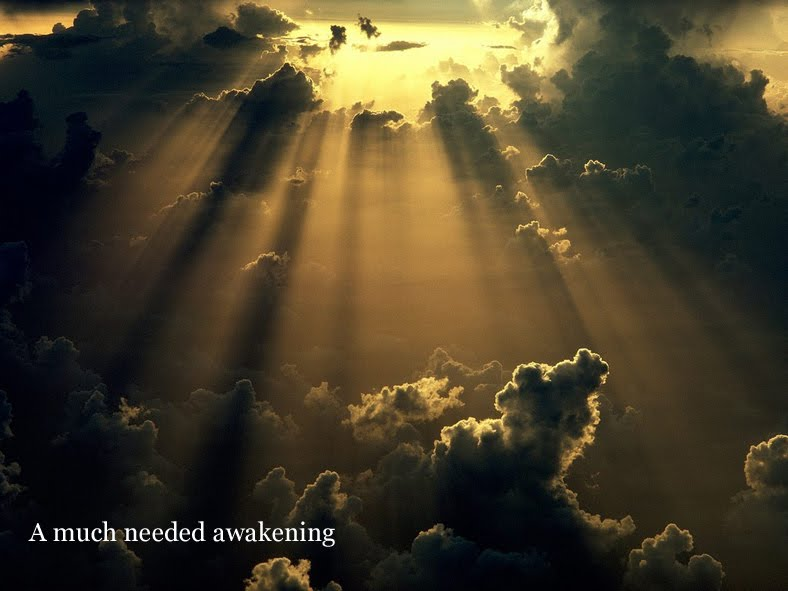 A much needed awakening