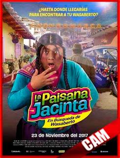 La Paisana Jacinta: En búsqueda de Wasaberto (2017) | CamRip Latino HD GDrive 1 Link