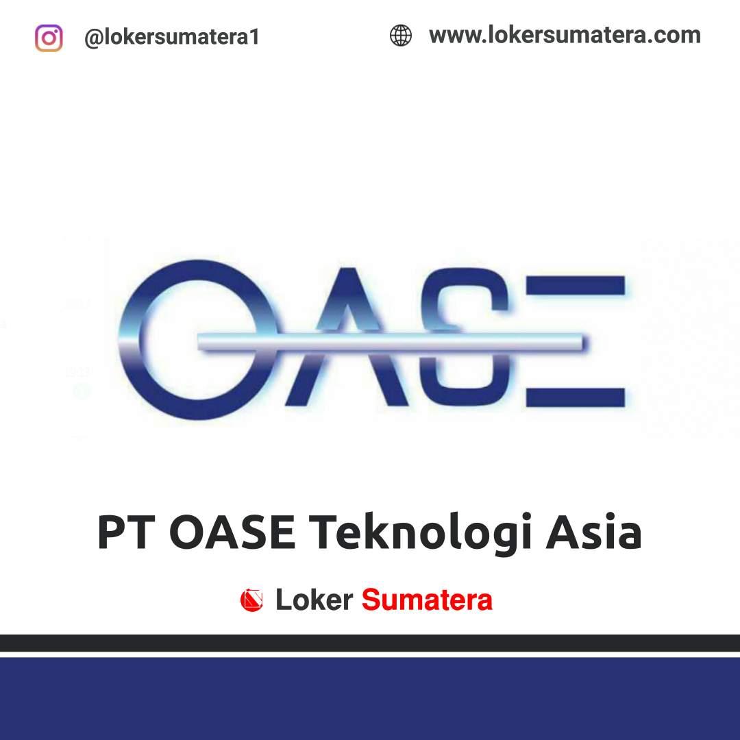 Lowongan Kerja Pekanbaru: PT OASE Teknologi Asia September 2020