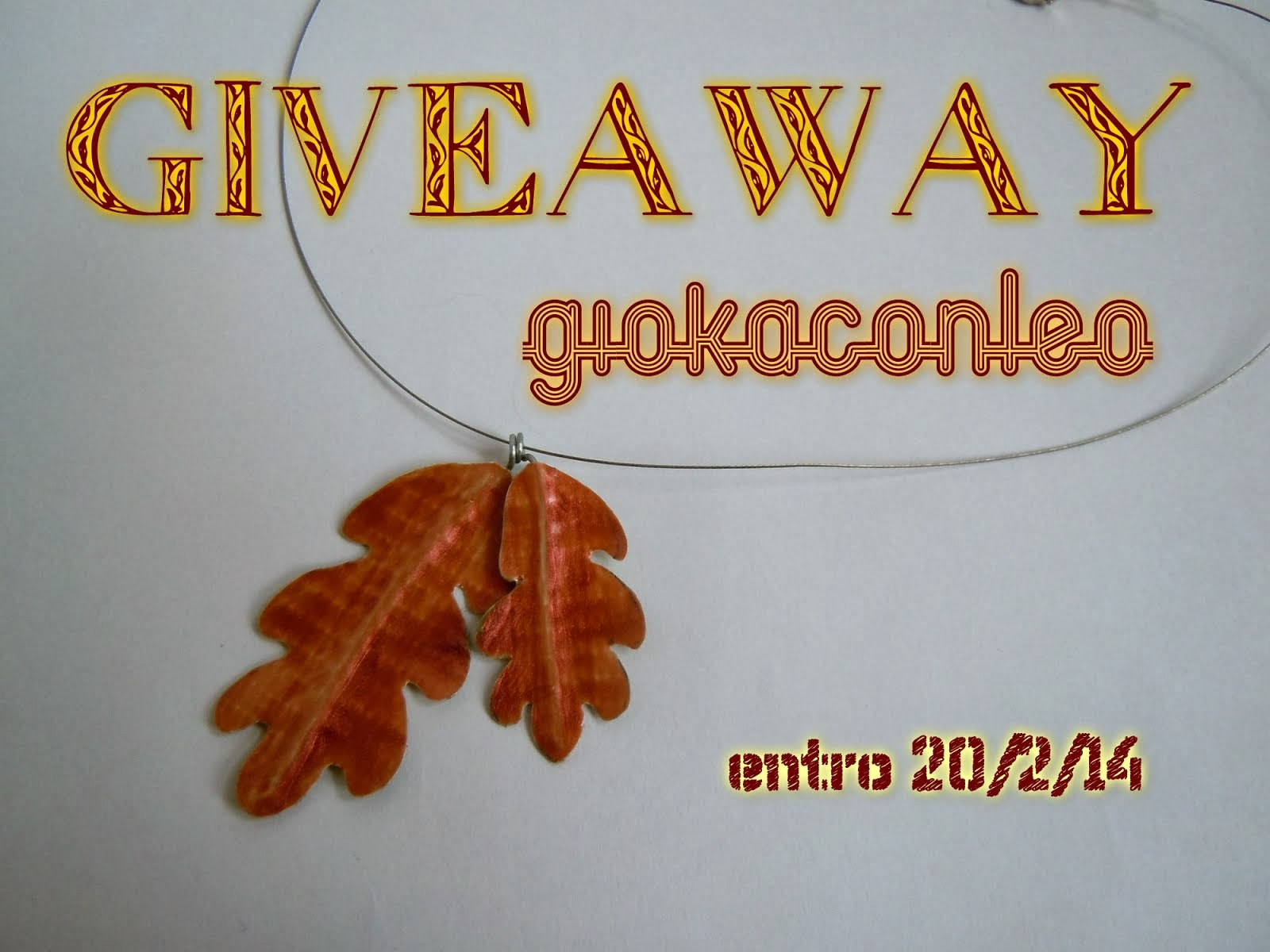 Give away di Gioka con Leo