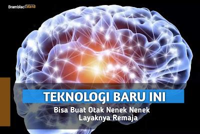 Teknologi Baru ini Bisa Buat Otak Nenek Nenek Layaknya Remaja