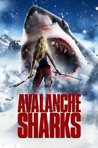 Watch Avalanche Sharks Online Free in HD