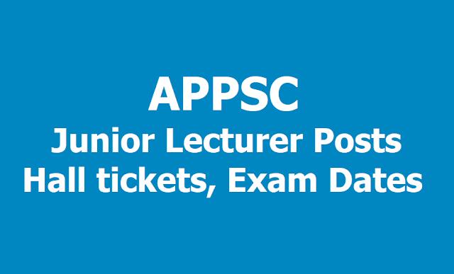 APPSC Junior Lecturer Posts Hall tickets, Exam Dates 2019