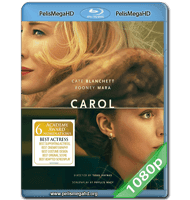 CAROL (2015) FULL 1080P HD MKV ESPAÑOL LATINO