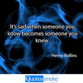 Henry Rollins Sad Quote