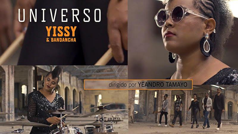 YISSY & Bandancha - ¨Universo¨ - Videoclip - Director: Yeandro Tamayo Luvin. Portal Del Vídeo Clip Cubano