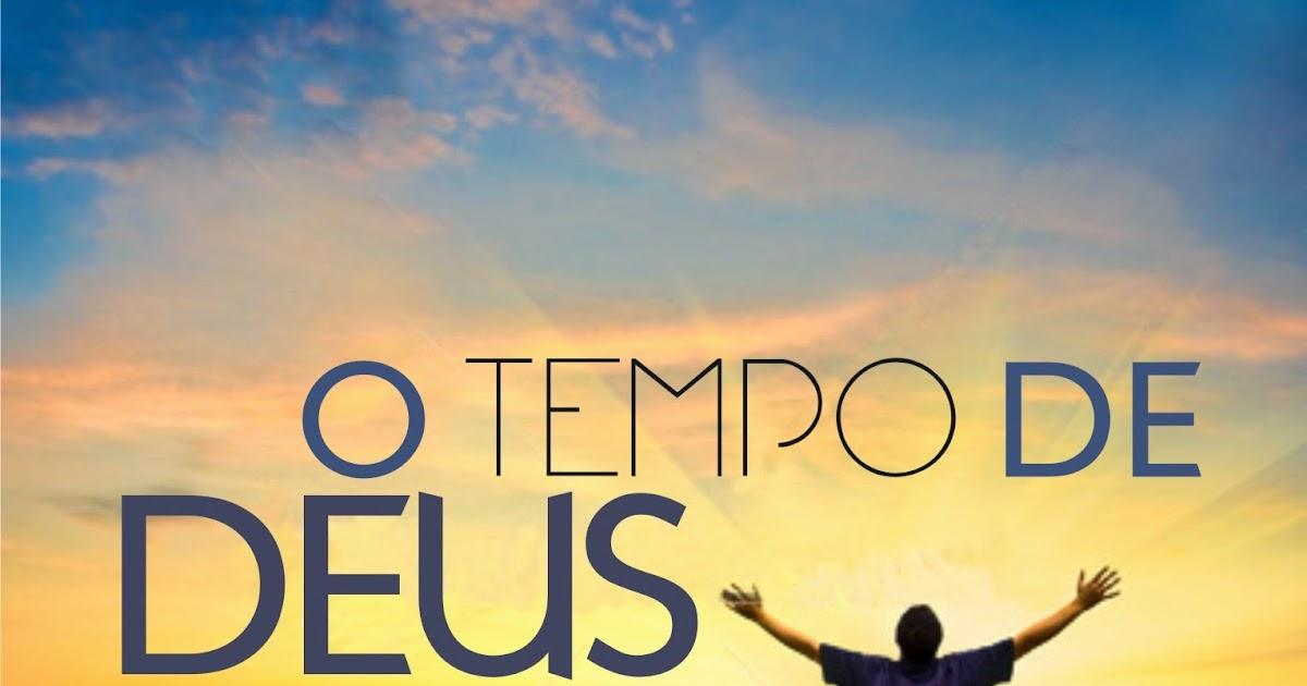 Frase Sobre O Tempo De Deus: Blog Palavra Diária