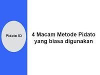 4 Macam Metode Pidato yang biasa digunakan