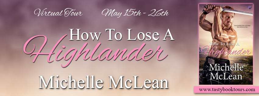 """How to Lose a Highlander"" by Michelle McLean"