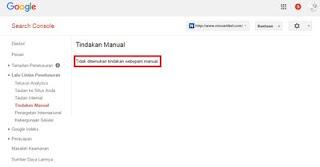 Cek Informsi Tindakan Manual Dari Alat Google Webmaster