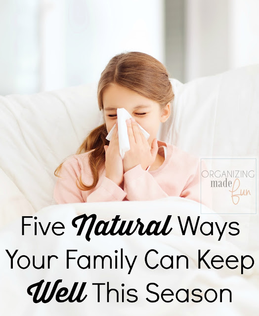 Five Natural Ways Your Family Can Keep Well This Season