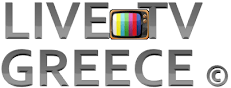 Live TV Greece - Ελληνικά Κανάλια - Greek Web TV Live
