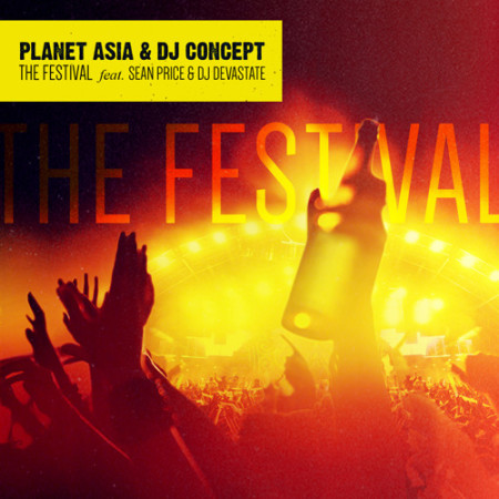 Planet Asia & DJ Concept ft. Sean Price & DJ Devastate – The Festival