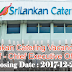 Sri lankan Catering Vacancies   Post Of - Chief Executive Officer
