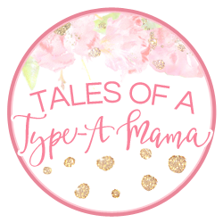 Tales of a Type A Mama
