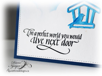 Quietfire Design, In a perfect world, Diana Nguyen, die-namites, birdhouse, card