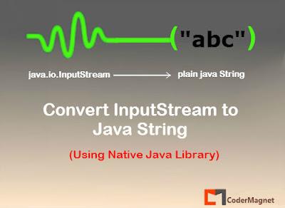 How to convert InputStream to String using Java native