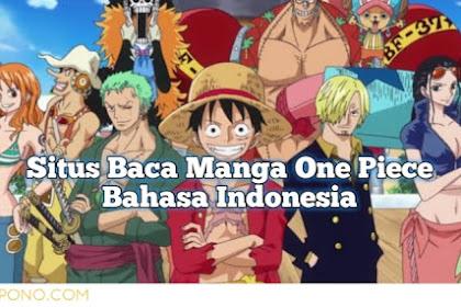 Tempat Baca Manga One Piece Lengkap Berbahasa Indonesia