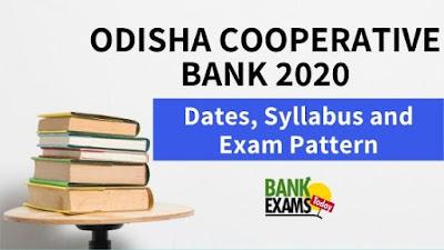 Odisha Cooperative Bank 2020: Dates, Syllabus and Exam Pattern