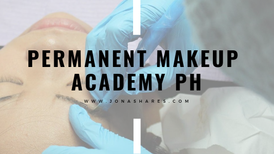 |BEAUTY| Permanent Makeup Academy PH
