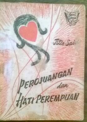 Perdjuangan dan Hati permpuan oleh Titi Said.tahun 1962. harga 75.000 minat hub 085866230123