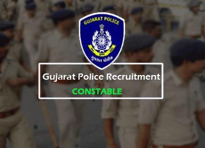 Gujarat Police Constable Recruitment 2018 ojas.gujarat.gov.in