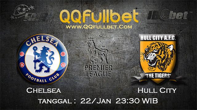 PREDIKSIBOLA - PREDIKSI TARUHAN BOLA CHELSEA VS HULL CITY 22 JANUARI 2017 (ENGLISH PREMIER LEAGUE)