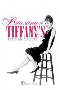 Bữa Sáng Ở Tiffany'S - Truman Capote