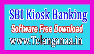 SBI Kiosk Banking Software Free Download Banks CSP/ Business Correspondent Softwares Click Here