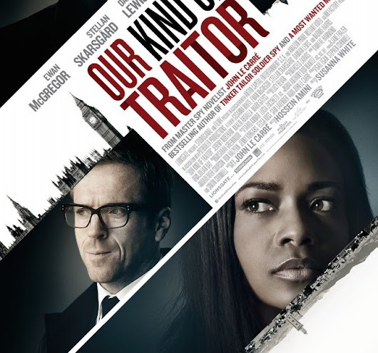 movie review 1 traitor If you've been watching tom hiddleston and hugh laurie bring the literary espionage of john le carré to vibrantly suspenseful life on amc's the night manager, then you should already be panting for our kind of traitor sadly, it's not quite as tasty but director susanna white, working from a savvy.