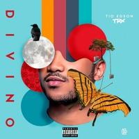 Tio Edson - Divino (Mixtape) [Download]