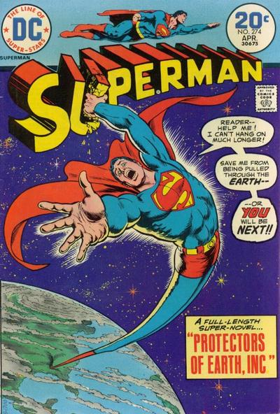 Superman grabs his logo as he is stretched like a rubber band and sucked into a hole in the Earth, Nick Cardy cover, #274
