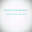 Python Grammar - Rules and Expressions 1 | Wordane