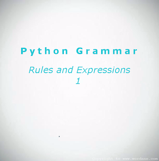 Wordane | Python Grammar - Expressions and Rules