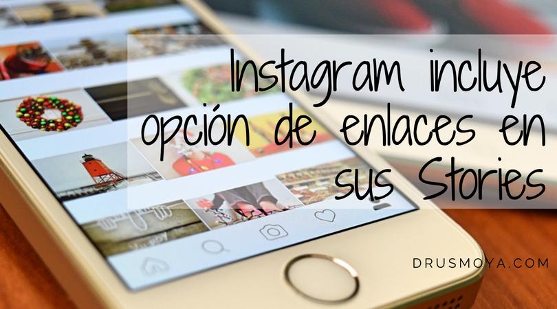 Los enlaces en las Instagram Stories
