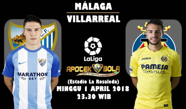 Prediksi Malaga vs Villarreal 1 April 2018
