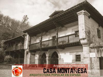 La Casa Montañesa, propias de las casas rurales de Cantabria y Norte de España