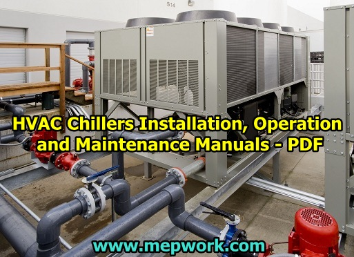 HVAC Chillers Installation, Operation and Maintenance Manuals - PDF