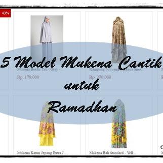 5 Model Mukena Cantik untuk Ramadhan