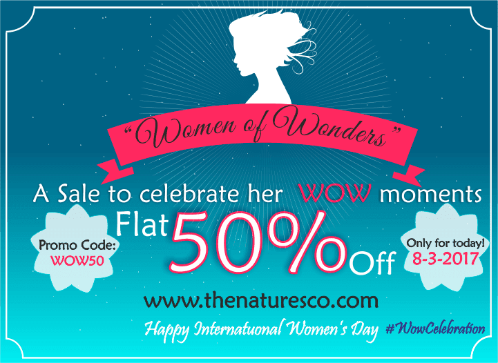 9f88630cb8a The Nature s Co. Women s Day Offer - FLAT 50% Off - Shopping
